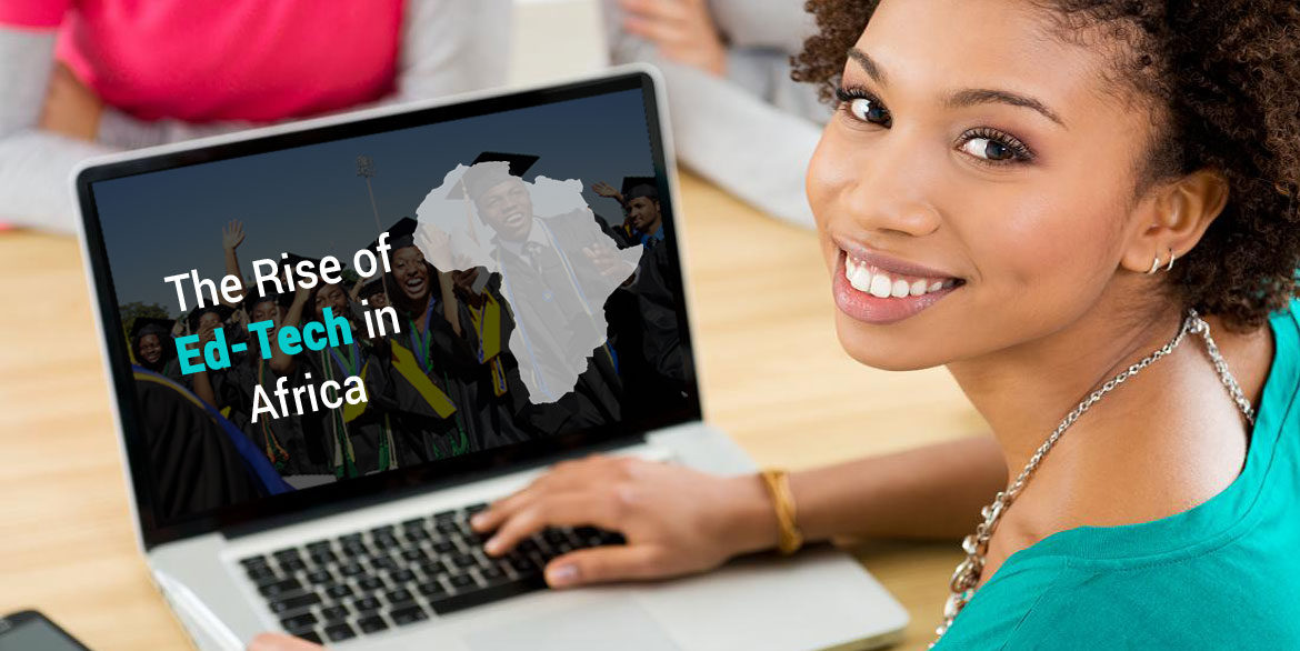 The Rise of Ed-tech in Africa