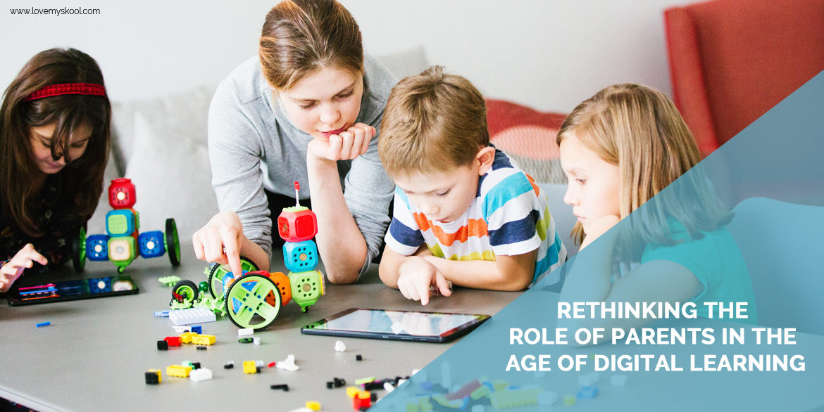 Rethinking the role of parents in the age of digital learning