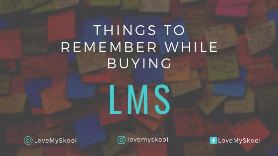 Things to remember while buying LMS